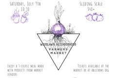 Varies: Woodlawn Farmers Market Brunch Fundraiser - July 9th, 10:30