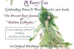 Free: A Faery Tea ~ Celebrating Brian & Wendy Froud's new book
