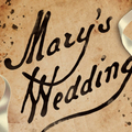 Selling: Mary's Wedding - Portland Center Stage