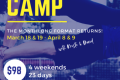 Booking (trips, etc.): Boot(y) Camp: Monthlong Format!