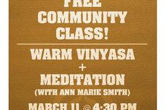 Free: Free Community Yoga Class: Warm Vinyasa + Meditation