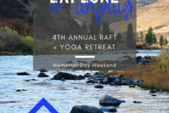 Booking (trips, etc.): 4th Annual Rafting + Yoga Retreat