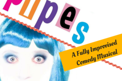 Selling: Pipes!  Musical Improv Comedy in Portland