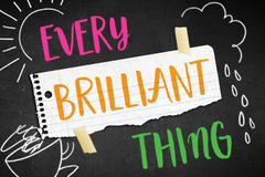 """Selling: """"Every Brilliant Thing"""" at The Armory"""