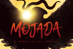 """Selling: """"Mojada: A Medea in Los Angeles"""" at The Armory"""