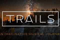 "Booking (trips, etc.): ""Trails"" at Broadway Rose"