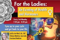 Varies: For the Ladies: An Evening of Health and Hormones