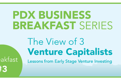 Varies/Learn More: PDX Business Breakfast Series: The View of Three Venture Cap