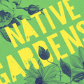 Booking (trips, stays, etc.): Native Gardens