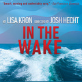 Selling: Profile Theatre presents IN THE WAKE by Lisa Kron