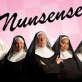 Varies/Learn More: Nunsense