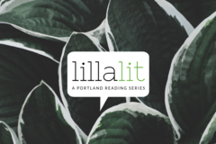 "Donation: Lillalit: A Portland Literary Reading Series, presents ""Seek"""