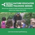 Free: Nature Educator Training Series